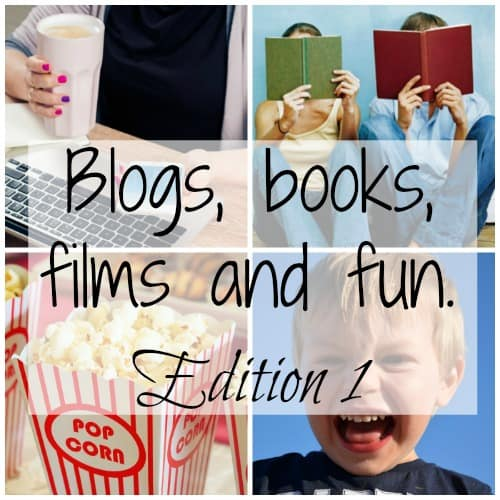 Blogs, books, films and fun – Edition 1