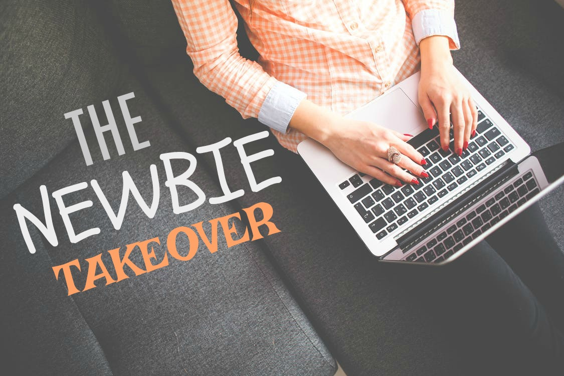 New guest blogging series – The Newbie Takeover