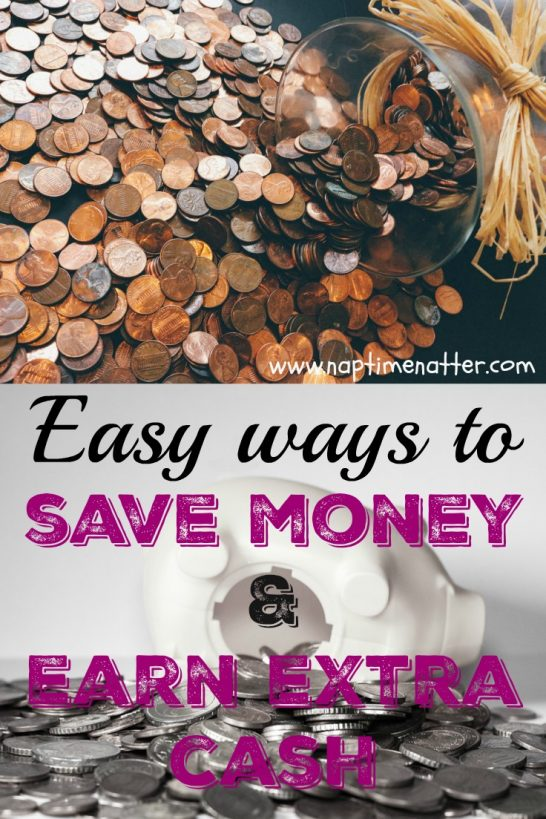 EASY WAYS TO SAVE MONEY AND EARN EXTRA CASH