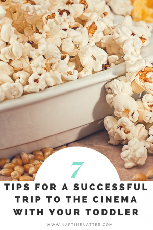 tips for fist cinema trip with your toddler