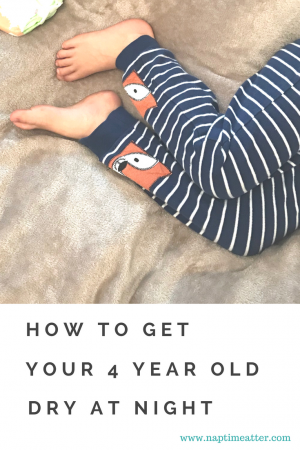 how to get your 4 year old dry atnight