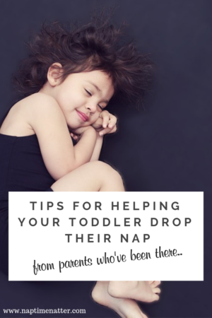 tips for helping your child drop their nap