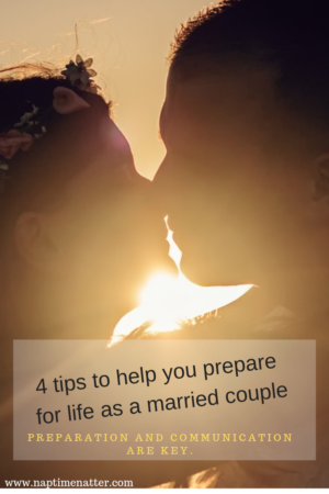 4 tips to help you prepare for life as a married couple